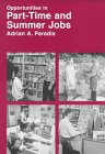 9780844223162: Opportunities in Part-Time and Summer Jobs