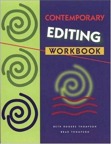 Workbook to Accompany Contemporary Editing - Thompson, Beth Rogers