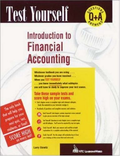 Test Yourself: Introduction to Financial Accounting: Elowitz, Larry