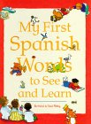 9780844223995: My First Spanish Words to See and Learn (My First¹words to See and Learn) (Spanish Edition)