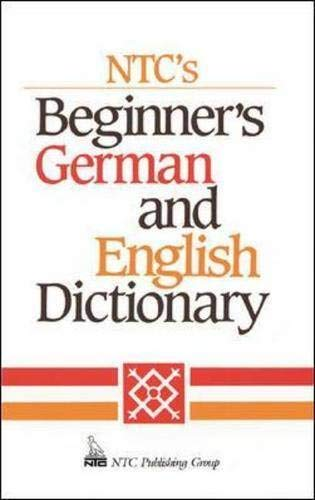 Ntc's Beginner's German and English Dictionary (Language - German) (0844224979) by Erick P. Byrd; Frank R. Abate