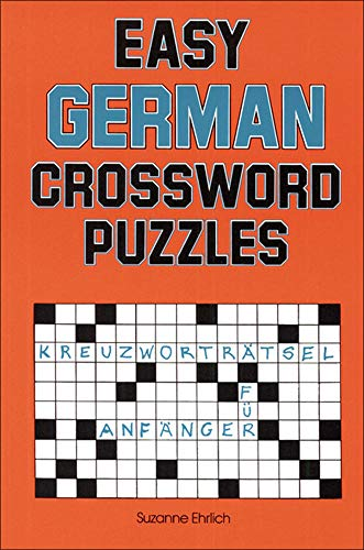 Easy German Crossword Puzzles (Paperback): Suzanne Ehrlich