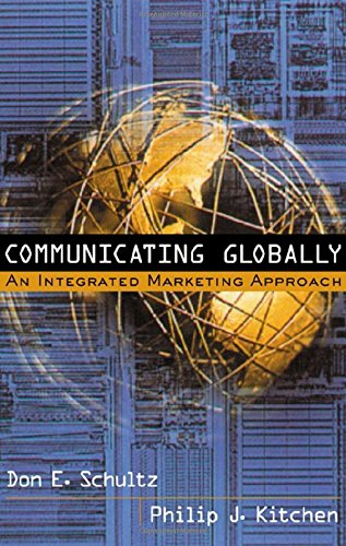 9780844225227: Communicating Globally: An Integrated Marketing Approach