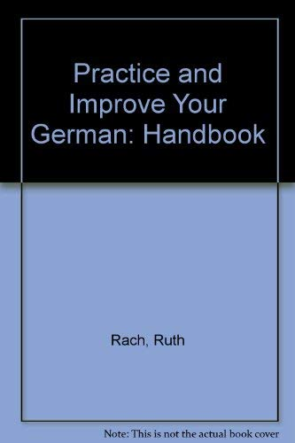 9780844225579: Practice and Improve Your German: The Handbook
