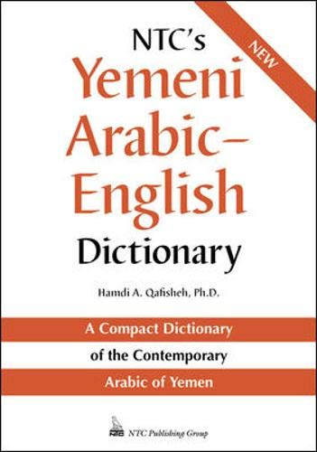 NTC's Yemeni Arabic-English Dictionary (0844225975) by Hamdi A. Qafisheh