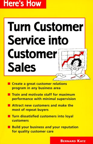 9780844226156: Turn Customer Service into Customer Sales (Here's How)