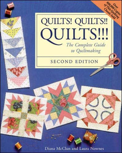 9780844226170: Quilts! Quilts!! Quilts!!! : The Complete Guide to Quiltmaking