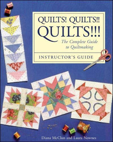 9780844226187: Quilts! Quilts!! Quilts!!!: Instructor's Guide