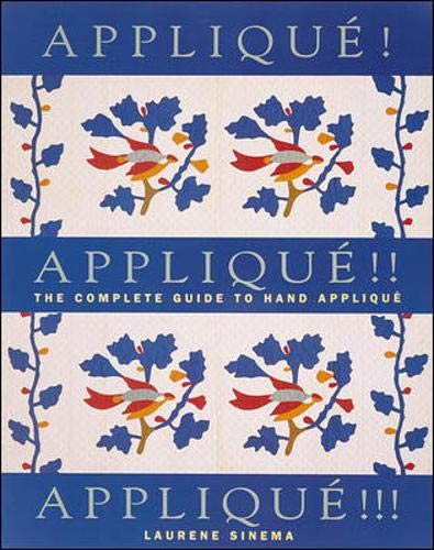 Applique Applique Applique (Needlework & Quilting): Laurene Sinema