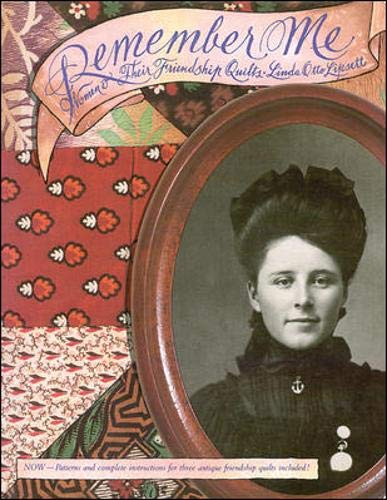 9780844226507: Remember Me: Women & Their Friendship Quilts