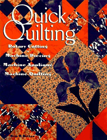 9780844226569: Quick Quilting: Rotary Cutting, Machine Piecing, Machine Applique, Machine Quilting