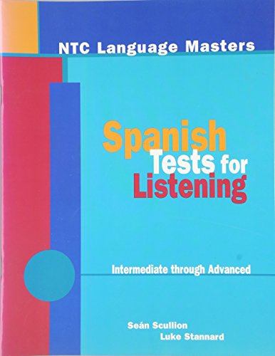 NTC Language Masters for Spanish Students: Spanish Tests for Listening Workbook: McGraw-Hill