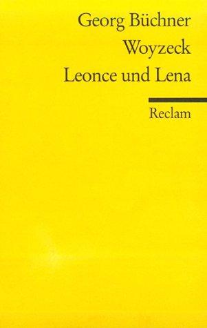 Woyzeck/Leonce und Lena: Georg Buchner