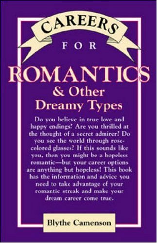 9780844229638: Careers for Romantics & Other Dreamy Types (McGraw-Hill Careers for You)