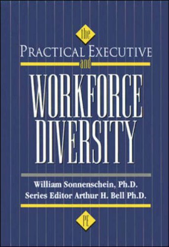 9780844229812: The Practical Executive and Workforce Diversity