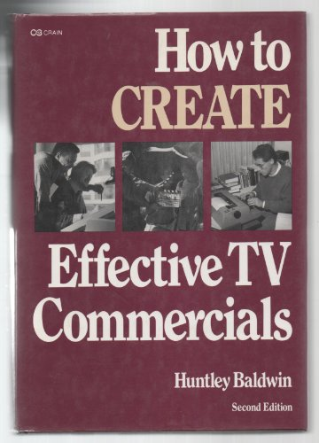 9780844230313: How to Create Effective TV Commercials