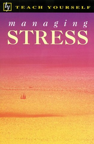 9780844230566: Teach Yourself Managing Stress (Teach Yourself (McGraw-Hill))