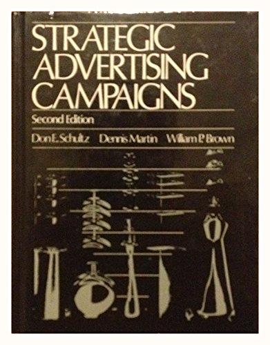 Strategic Advertising Campaigns: Don E. Schultz;