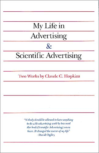 9780844231013: My Life in Advertising and Scientific Advertising (Advertising Age Classics Library)