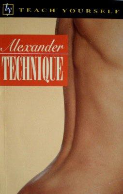 9780844231037: Alexander Technique (Teach Yourself Books)