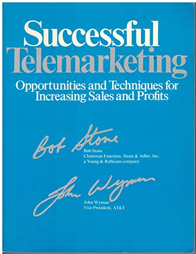 9780844231334: Successful Telemarketing: Opportunities and Techniques for Increasing Sales and Profits