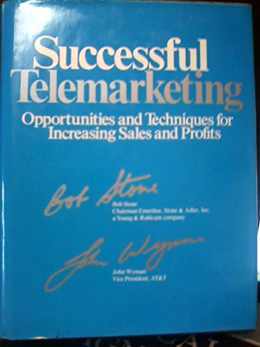 9780844231341: Successful Telemarketing: Opportunities and Techniques for Increasing Sales and Profits
