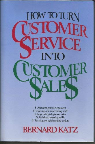 9780844231709: How to Turn Customer Service into Customer Sales