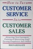 9780844231730: How to Turn Customer Service into Customer Sales