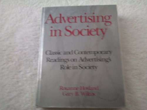 Advertising in Society: Classic and Contemporary Readings on Advertising's Role in Society: ...