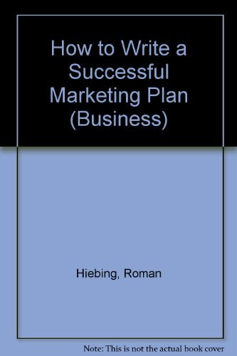 9780844231990: Successful Marketing Plan: A Disciplined and Comprehensive Approach (Business)