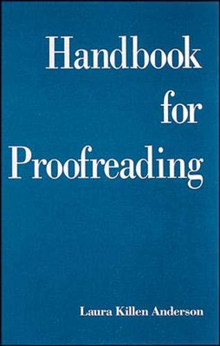 Handbook for Proofreading: Anderson, Laura Killen