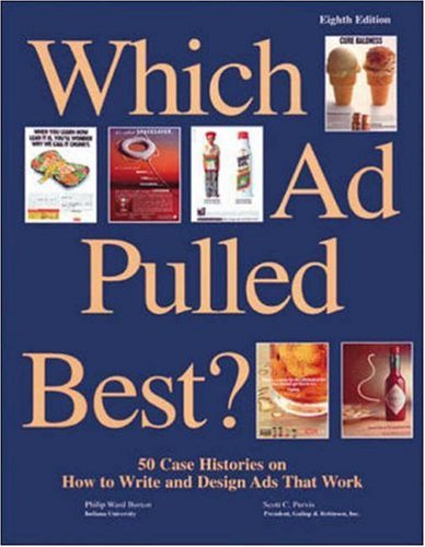 9780844233154: Which Ad Pulled Best?: 50 Case Histories on How to Write and Design Ads That Work