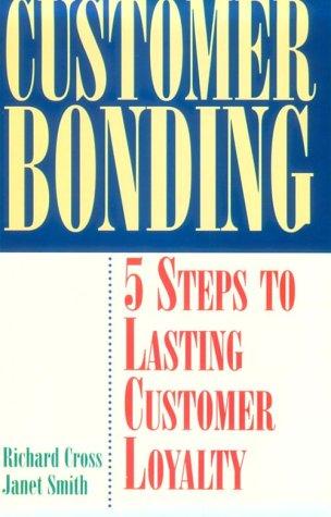 9780844233192: Customer Bonding: Pathway to Lasting Customer Loyalty
