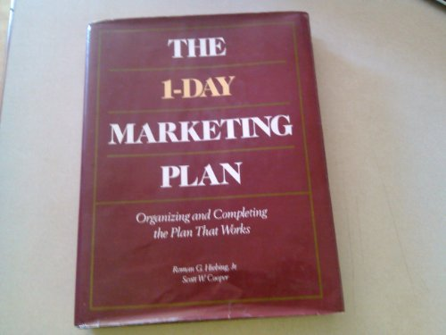 9780844233581: The 1-Day Marketing Plan: Organizing and Completing the Plan That Works (Business)
