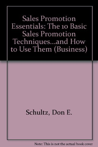9780844233666: Sales Promotion Essentials: The 10 Basic Sales Promotion Techniques...and How to Use Them (Business)