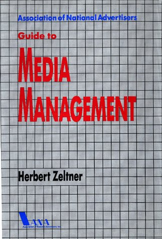 9780844233710: Association of National Advertisers Guide to Media Management