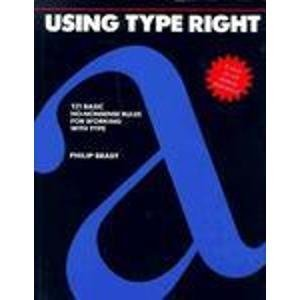 9780844233758: Using Type Right: 121 Basic No-Nonsense Rules for Working With Type