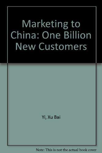 9780844233888: Marketing to China: One Billion New Customers