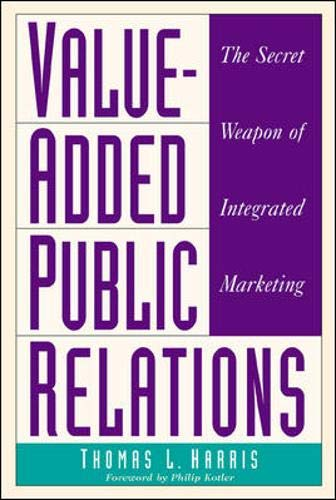 9780844234120: Value-Added Public Relations: The Secret Weapon of Integrated Marketing