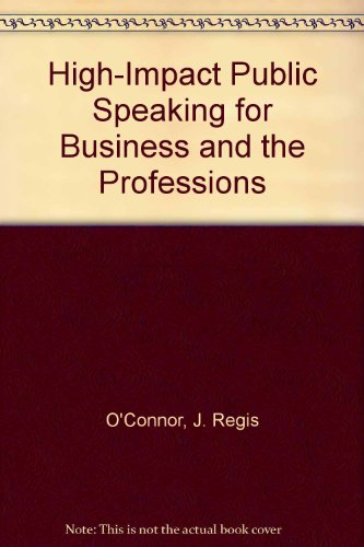 9780844234144: High-Impact Public Speaking for Business and the Professions