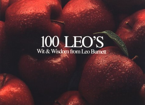 9780844234205: 100 Leo's: Wit & Wisdom from Leo Burnett