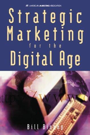 9780844234410: Strategic Marketing for the Digital Age