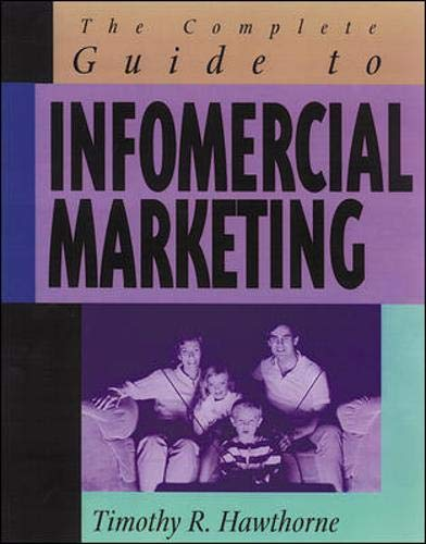 9780844234458: The Complete Guide to Infomercial Marketing