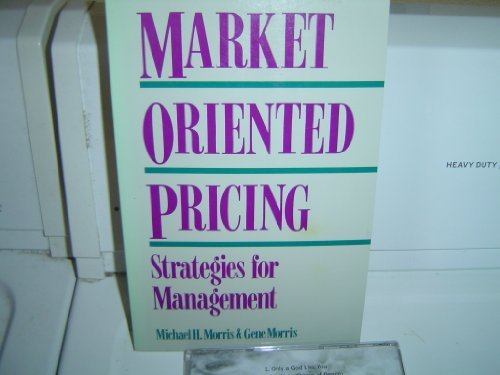 9780844234601: Market Oriented Pricing: Strategies for Management