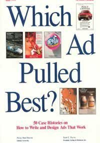 9780844235141: Which Ad Pulled Best?: 50 Case Histories on How to Write and Design Ads That Work