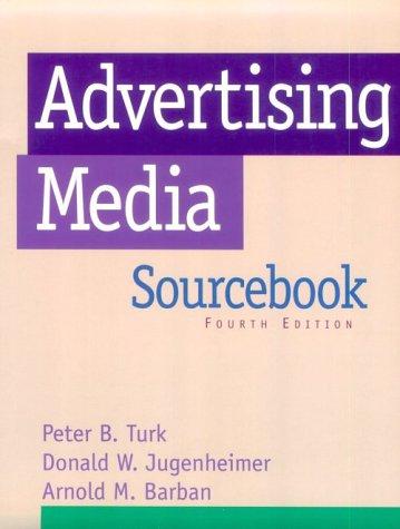 Advertising Media Sourcebook: Barban, Arnold M.; etc.