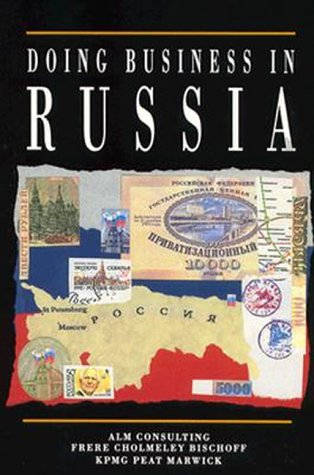 9780844235646: Doing Business in Russia: Alm Consulting Frere Cholmeley Bischoff Kpmg Peat Marwick