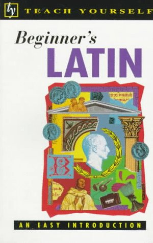 9780844235653: Teach Yourself Beginner's Latin (Teach Yourself Books)