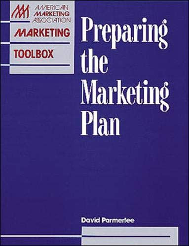9780844235790: Preparing the Marketing Plan (AMA Marketing Toolbox)