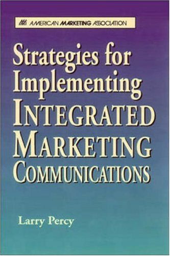 9780844235837: Strategies for Implementing Integrated Marketing Communications
